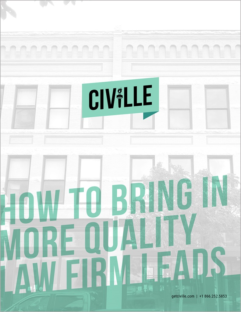 How to Bring IN More Quality Law Firm Leads