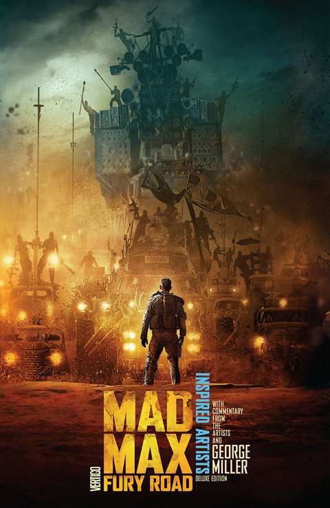 Mad Max – Fury Road Inspired Artists Deluxe Edition