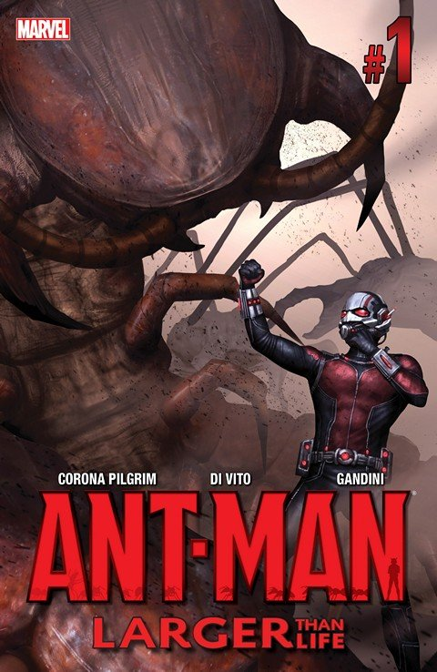 Ant-Man – Larger Than Life #1