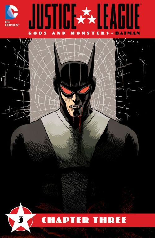 Justice League – Gods & Monsters – Batman #3
