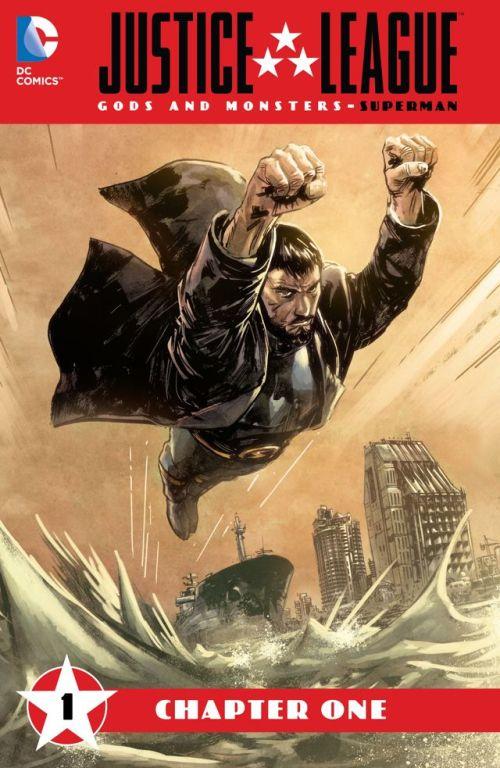 Justice League – Gods & Monsters – Superman #1