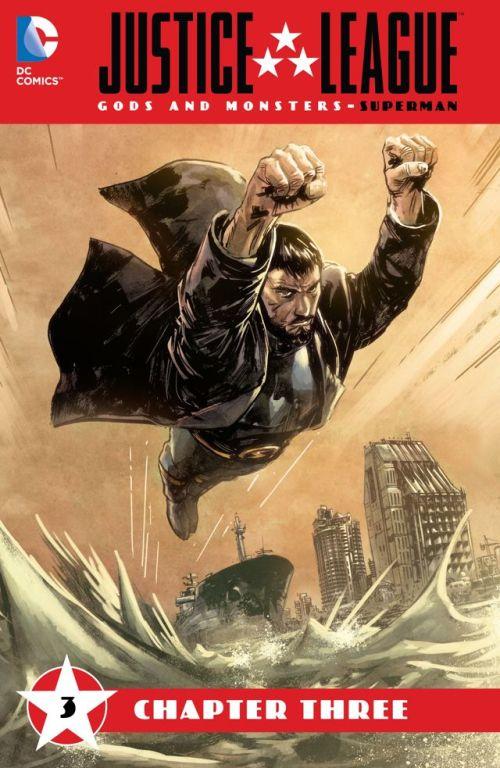 Justice League – Gods & Monsters – Superman #3