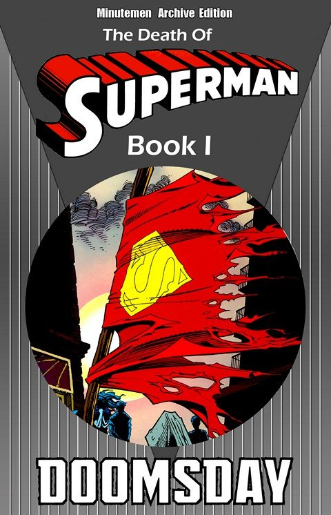 The Death of Superman Book I – IV