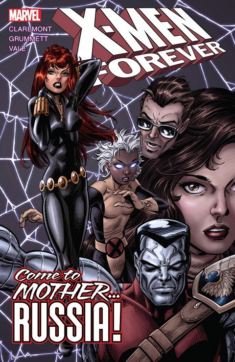 X-Men Forever Vol. 3 – Come To Mother… Russia!