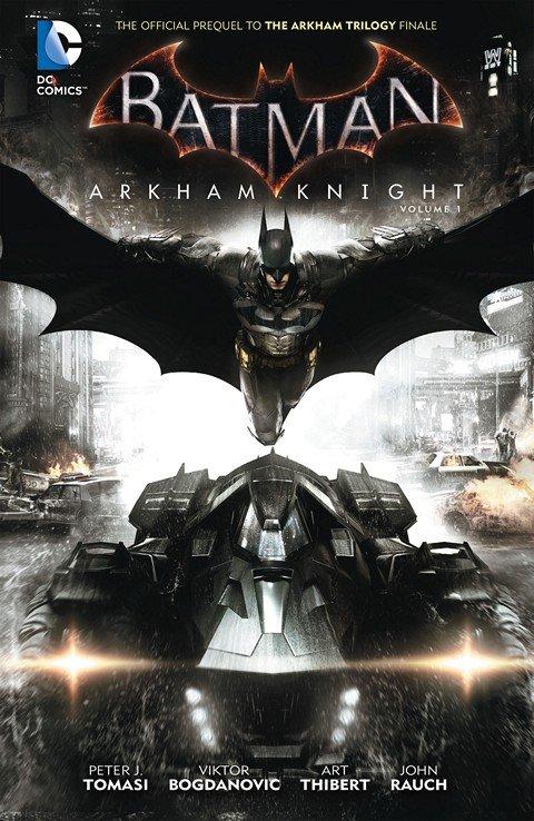 Batman – Arkham Knight Vol. 1