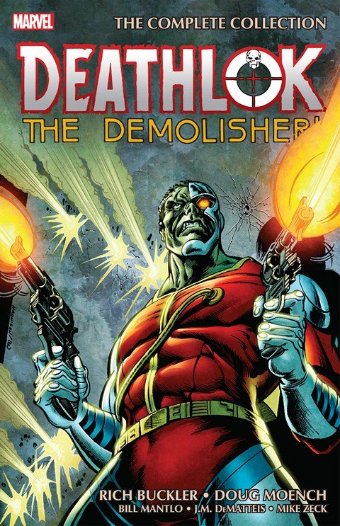 Deathlok The Demolisher – The Complete Collection