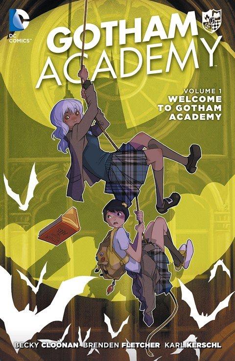 Gotham Academy Vol. 1 – Welcome to Gotham Academy (2015)