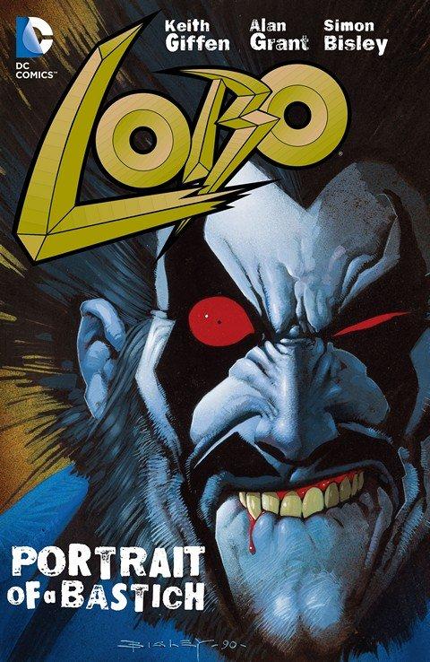 Lobo – Portrait of A Bastich (TPB)