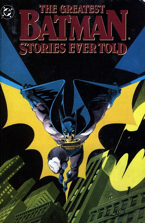 The Greatest Batman Stories Ever Told Vol. 1 – 2
