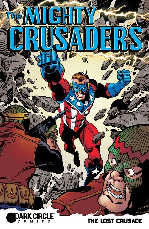 The Mighty Crusaders – Lost Crusade Special