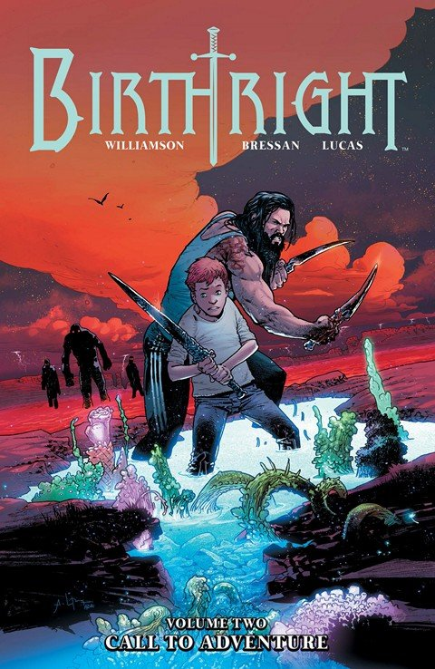 Birthright Vol. 2 – Call to Adventure
