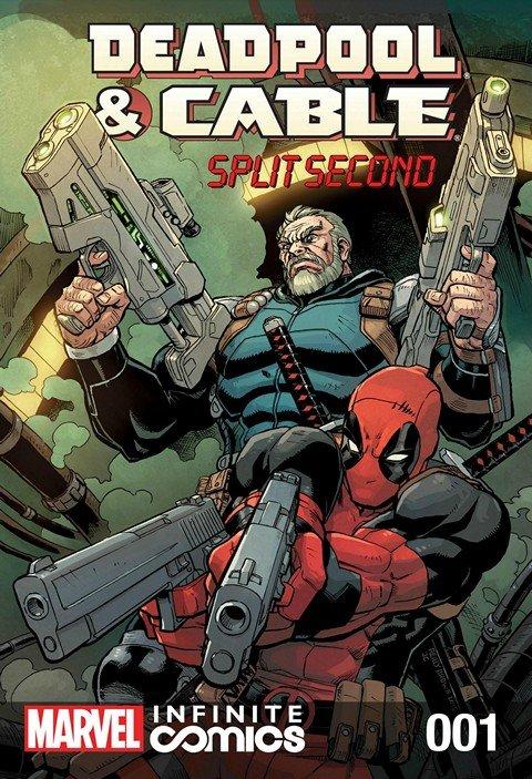 Deadpool & Cable – Split Second Infinite Comic #1