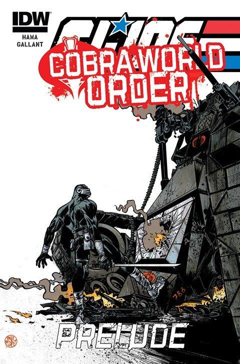 G.I. Joe – A Real American Hero – Cobra World Order Prelude #1