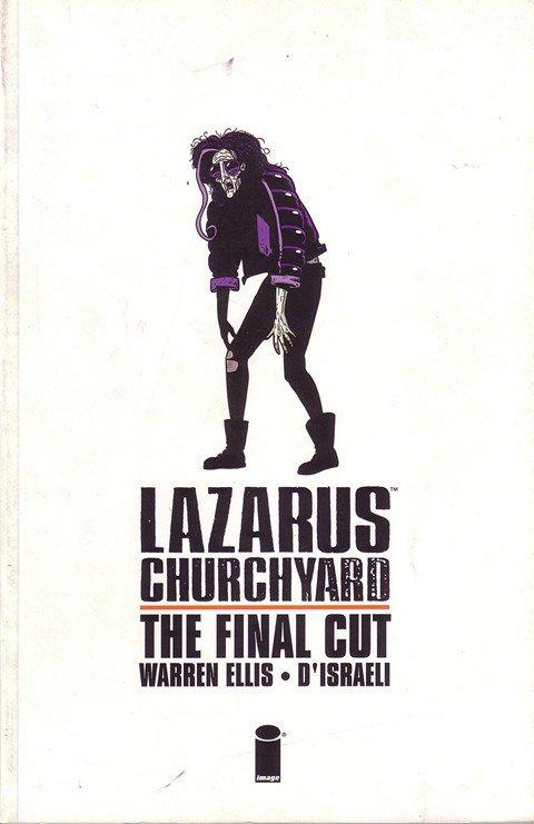 Lazarus Churchyard – The Final Cut