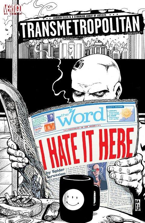 Transmetropolitan – I Hate It Here