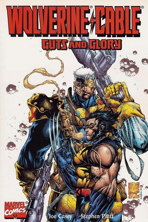 Wolverine & Cable – Guts & Glory