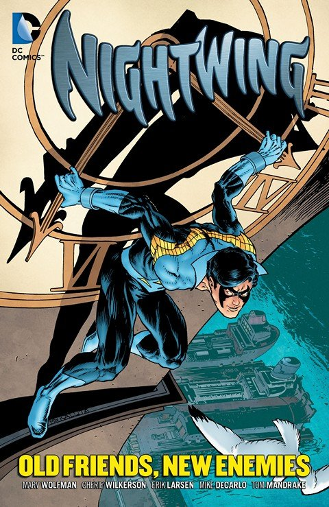 Nightwing – Old Friends, New Enemies (TPB)