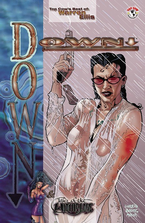 Top Cow's Best Of Warren Ellis: Down & Tales of the Witchblade