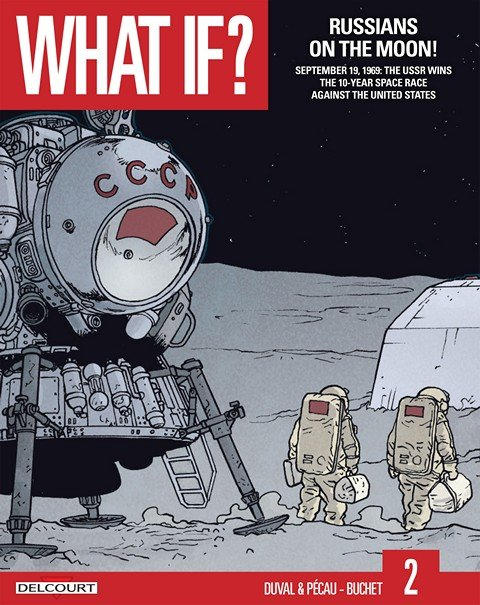 What If #2 – Russians on the Moon! #2 (2015)
