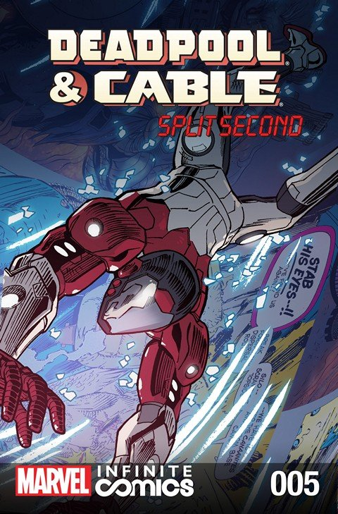 Deadpool & Cable – Split Second Infinite Comic #5
