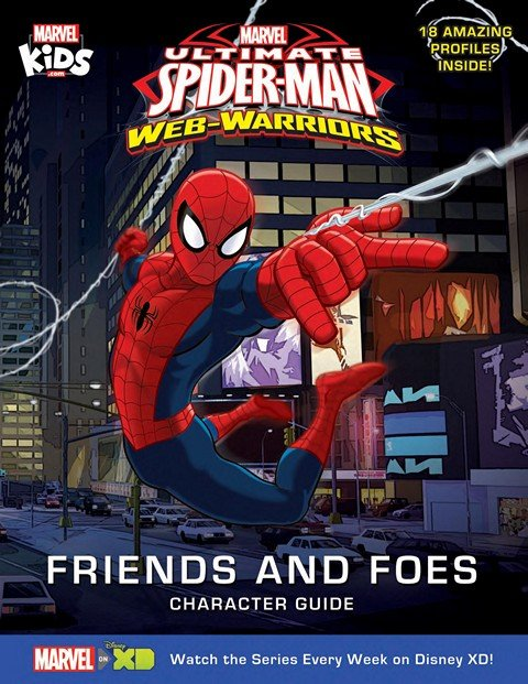 Marvel's Ultimate Spider-Man – Web-Warriors Friends and Foes Character Guide