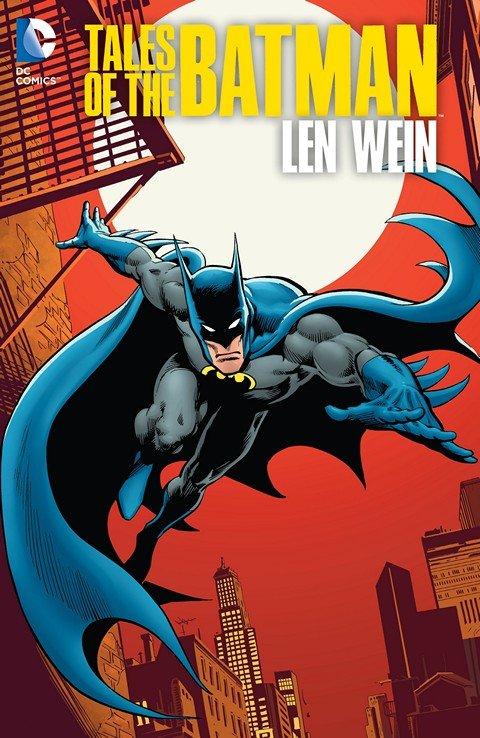 Tales of the Batman – Len Wein (2014)