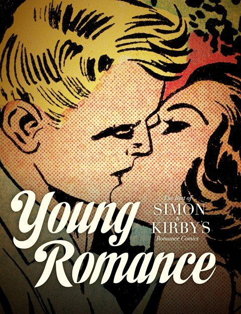 Young Romance – The Best of Simon & Kirby's Vol. 1 (1940-1950)