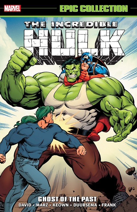 Incredible Hulk Epic Collection – Ghosts of the Past