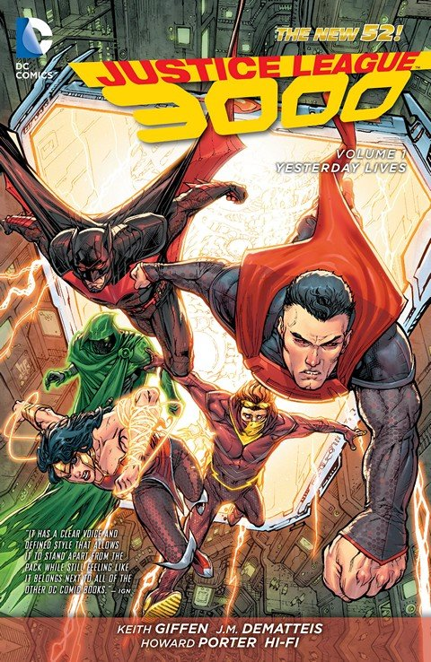 Justice League 3000 Vol. 1 – Yesterday Lives (TPB)