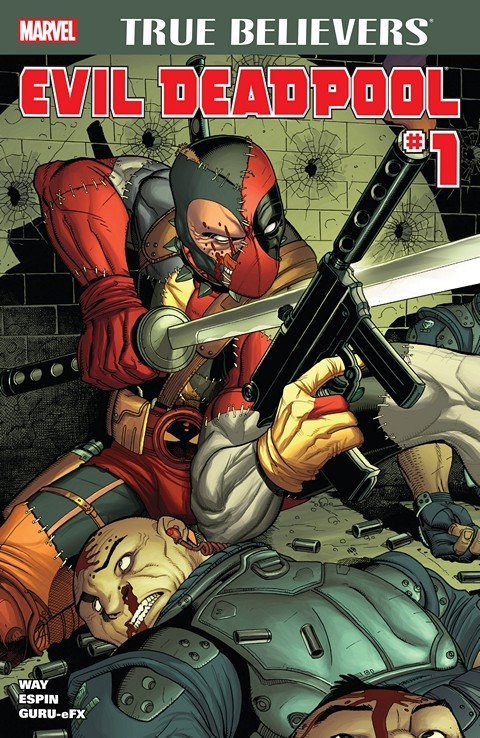 True Believers – Evil Deadpool #1