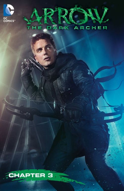 Arrow – The Dark Archer #3