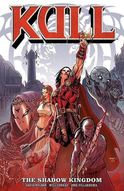 Kull – The Shadow Kingdom