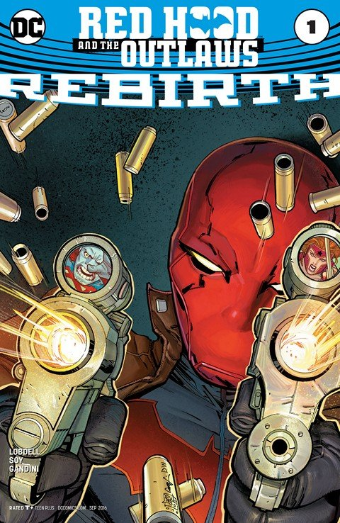 Red Hood & the Outlaws – Rebirth #1