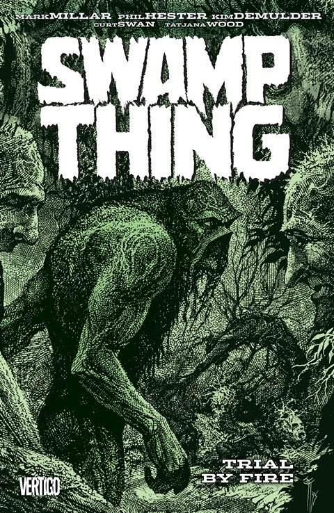 Swamp Thing Vol. 3 – Trial by Fire (TPB) (2016)