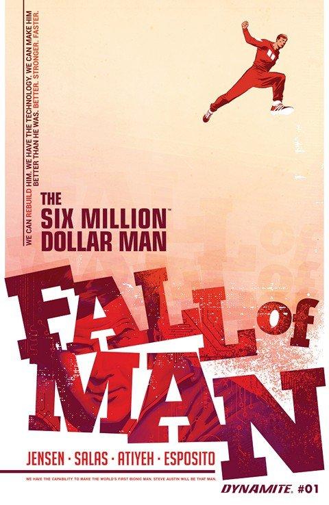 The Six Million Dollar Man – Fall of Man #1