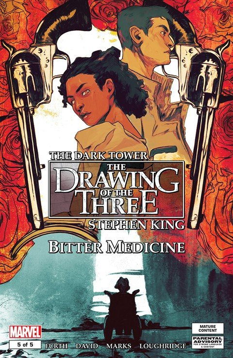 The Dark Tower – The Drawing of the Three – Bitter Medicine #5 (2016)