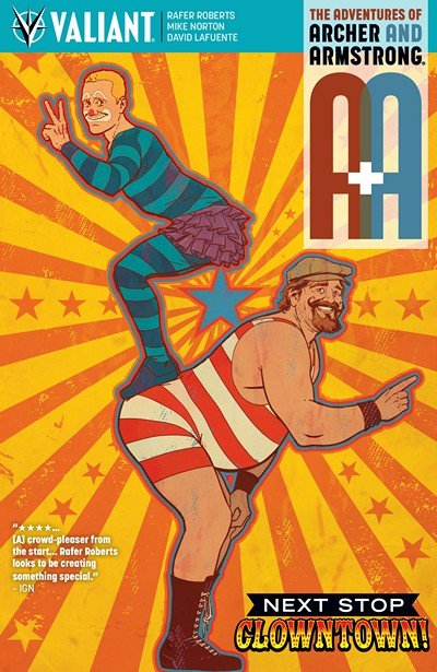 A&A – The Adventures of Archer & Armstrong #7 (2016)