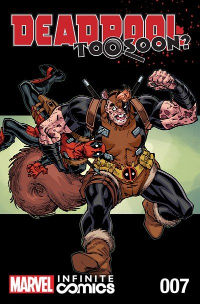 Deadpool – Too Soon Infinite Comic #7 (2016)