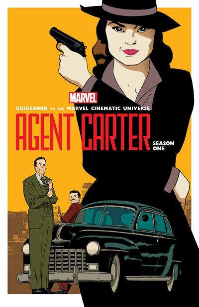 Guidebook to the Marvel Cinematic Universe – Marvel's Agent Carter Season One (2016)