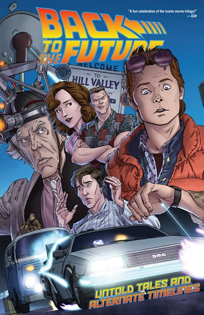 Back to the Future Vol. 1 – Untold Tales and Alternate Timelines (2016)
