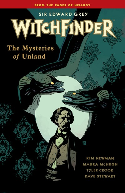Sir Edward Grey – Witchfinder Vol. 3 – The Mysteries of Unland (2015)
