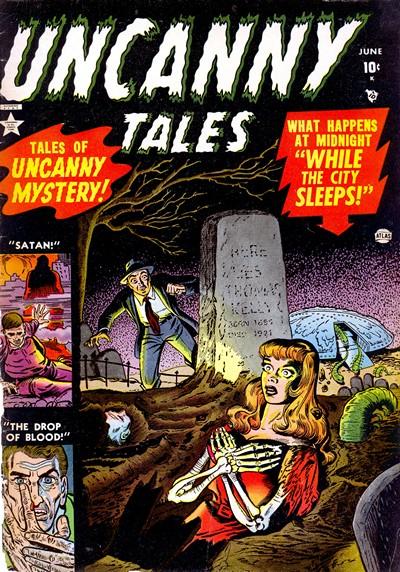 Uncanny Tales Vol.1 #1 – 27, 29-56 (1952-1957)
