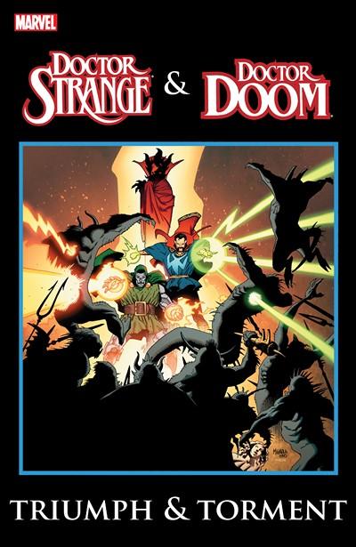 Doctor Strange & Doctor Doom – Triumph and Torment (TPB) (2013)