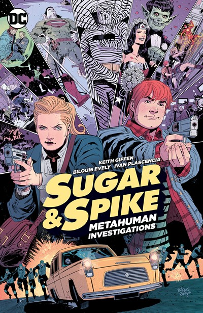 Sugar & Spike – Metahuman Investigators Vol. 1 (2016)
