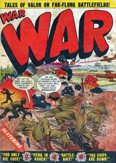 War Comics #1 – 49 (Incomplete) (1950-1957)