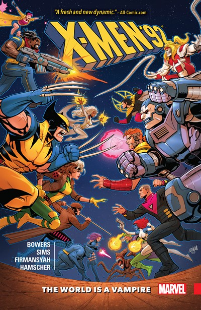 X-Men '92 Vol. 1 – The World Is A Vampire (2016)