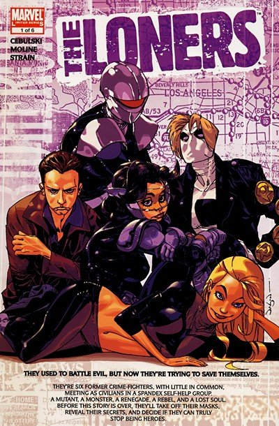 The Loners #1 – 6 (2007-2008)