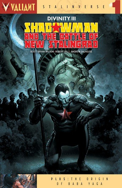 Divinity III – Shadowman & the Battle for New Stalingrad #1 (2017)