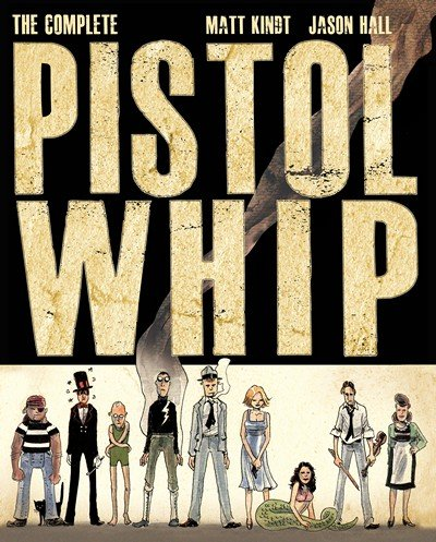 The Complete Pistolwhip (2015)