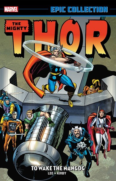 Thor Epic Collection – To Wake The Mangog (2015)